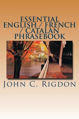 Essential English / French / Catalan Phrasebook