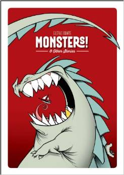 Monsters! & Other Stories