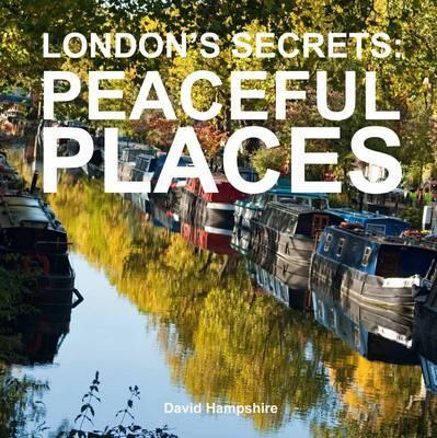 London's Secrets Peaceful Places