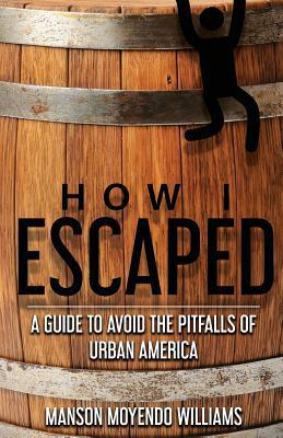 How I Escaped