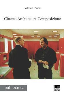 Cinema, architettura, composizione