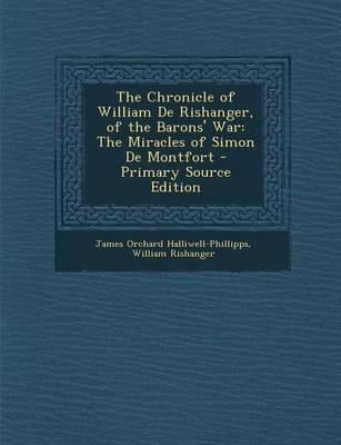 The Chronicle of William de Rishanger, of the Barons' War