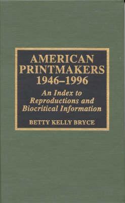 American Printmakers, 1946-1996
