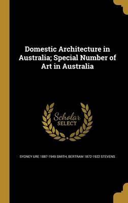 DOMESTIC ARCHITECTURE IN AUSTR