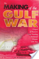The Making of the Gulf War