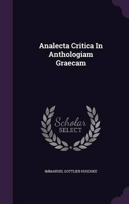 Analecta Critica in Anthologiam Graecam