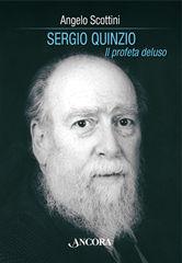 Sergio Quinzio. Il profeta deluso
