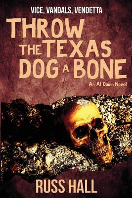 Throw the Texas Dog a Bone