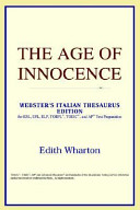 The Age of Innocence (Webster's Italian Thesaurus Edition)