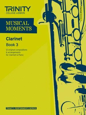 Musical Moments Clarinet (Trinity Performers Series)
