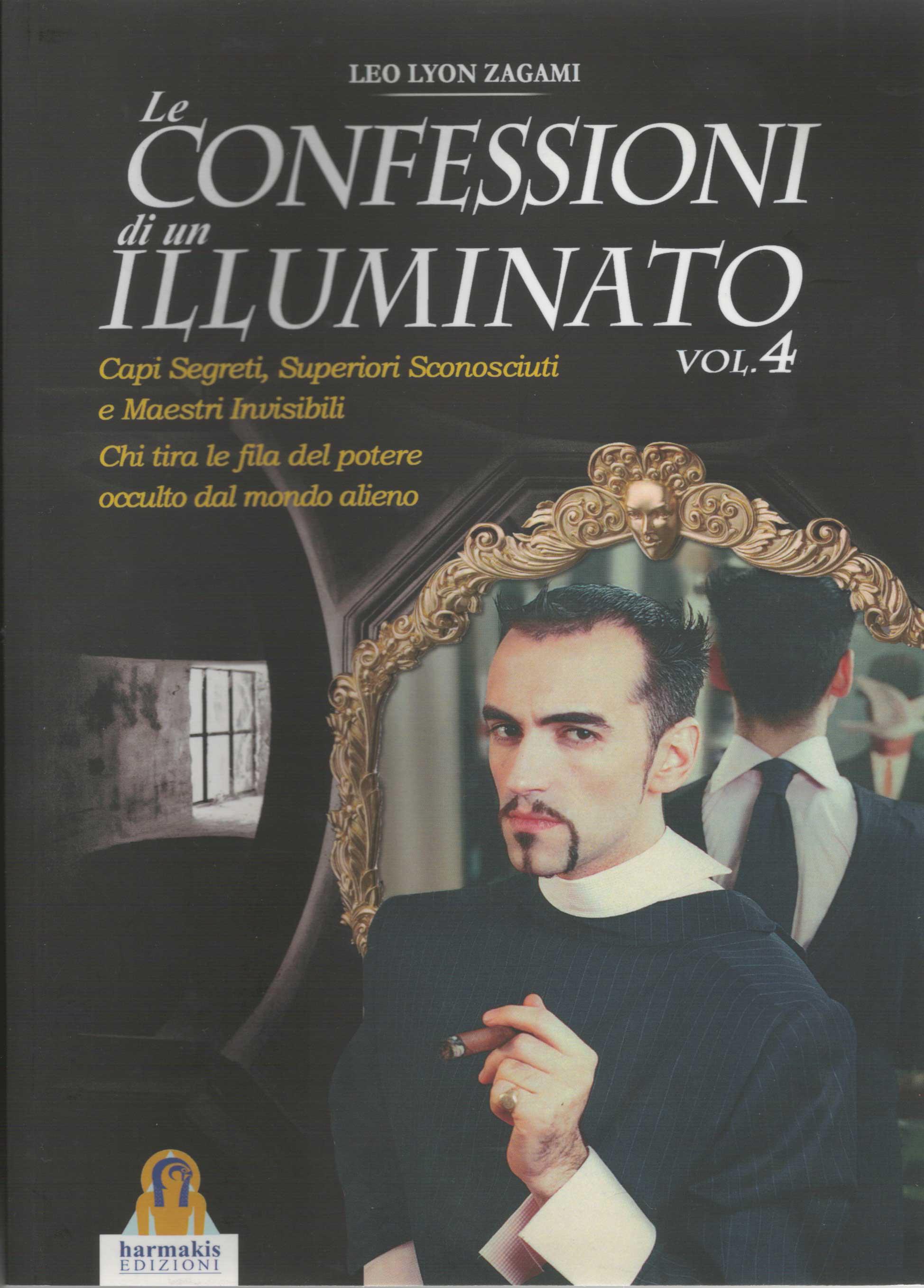 Le confessioni di un illuminato - vol.4