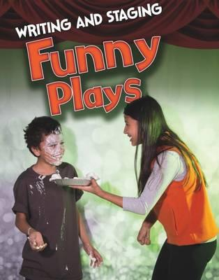 Writing and Staging Funny Plays (Infosearch