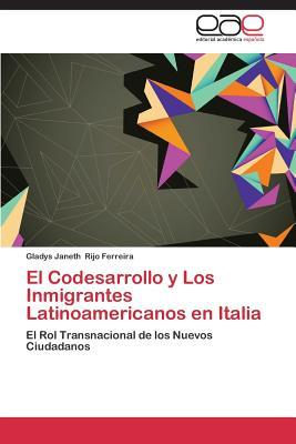 El Codesarrollo y Los Inmigrantes Latinoamericanos en Italia