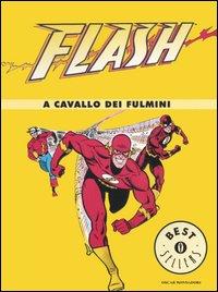 Flash: A cavallo dei...