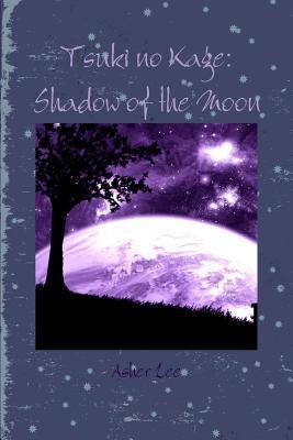 Tsuki no Kage Shadow of the Moon
