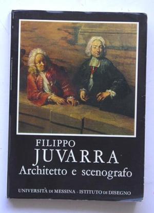Filippo Juvarra, architetto e scenografo