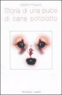 Storia di una pulce di cane poliziotto