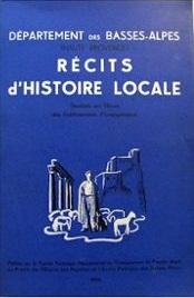 Département des Basses Alpes: Récits d'histoire locale