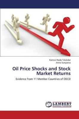 Oil Price Shocks and Stock Market Returns