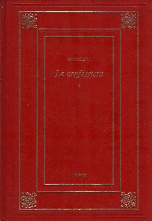 Le confessioni (volume primo)
