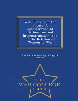 War, Peace, and the Future
