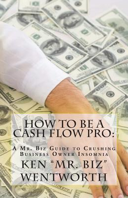 How to Be a Cash Flow Pro