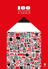 100 cose di Natale da colorare. Ediz. illustrata