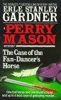 Case of the Fan Dancer's Horse