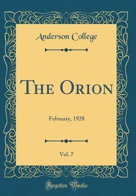 The Orion, Vol. 7