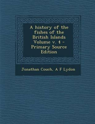 A History of the Fishes of the British Islands Volume V. 4