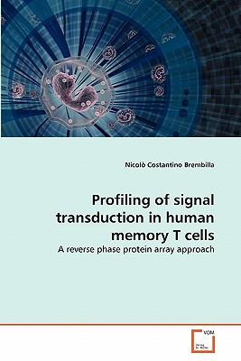 Profiling of signal transduction in human memory T cells