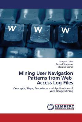 Mining User Navigation Patterns from Web   Access Log Files