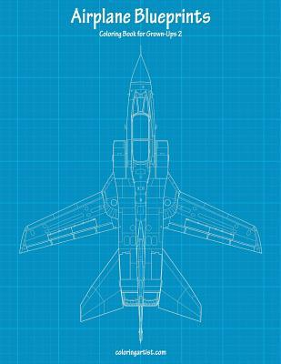 Airplane Blueprints Coloring Book for Grown-ups