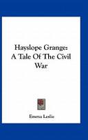 Hayslope Grange: A T...
