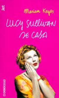 Lucy Sullivan se cas...