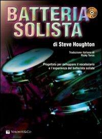 Batteria solista. Con CD Audio