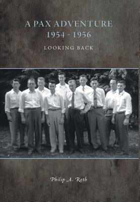 A PAX Adventure 1954 - 1956