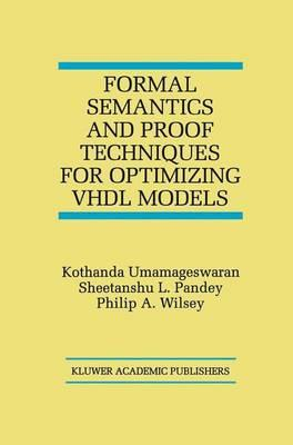 Formal Semantics and Proof Techniques for Optimizing Vhdl Models