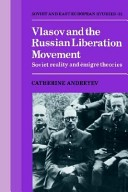 Vlasov and the Russian liberation movement