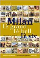 Milan l'è grand l'è bell l'è viv