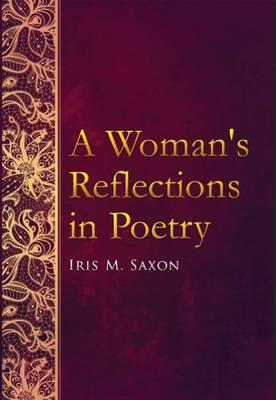 A Womans Reflections In Poetry