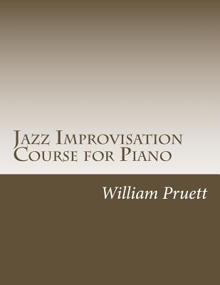 Jazz Improvisation Course for Piano