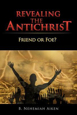 Revealing the Antichrist