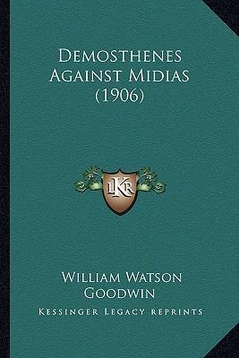 Demosthenes Against Midias (1906)