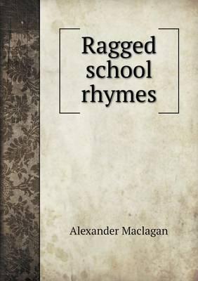 Ragged School Rhymes