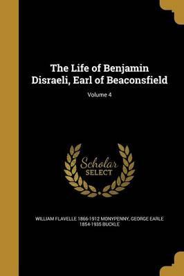 LIFE OF BENJAMIN DISRAELI EARL