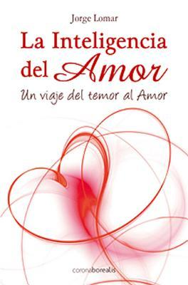 La inteligencia del amor / The intelligence of love