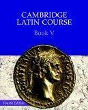 Cambridge Latin Course Book 5