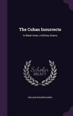 The Cuban Insurrecto