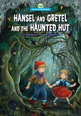 Hansel and Gretel and the Haunted Hut